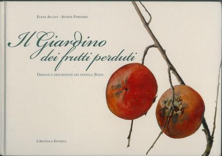 Il libro della frutta antica e delle piante da frutto for Piante antiche da frutto