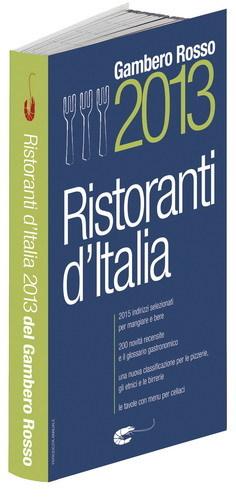 I ristoranti d italia 2013 del gambero rosso - Alta cucina ricette segrete dei grandi ristoranti d italia ...