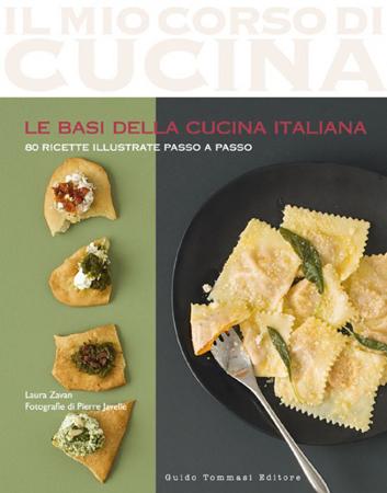Libro Di Ricette Le Basi Della Cucina Italiana Italiasquisita Net