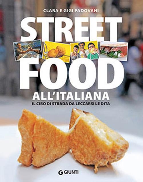 Libri di cucina e tradizioni street food all italiana - Libri di cucina professionali gratis ...