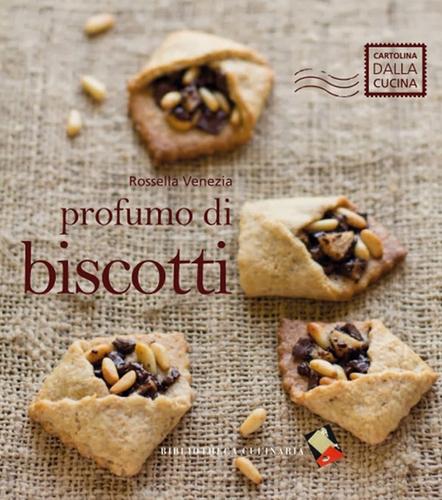 Libro di ricette profumo di biscotti - La cucina di rossella ...